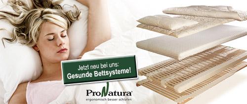Entdecken Sie die Vorzüge unseres gesunden Bettsystems von ProNatura!